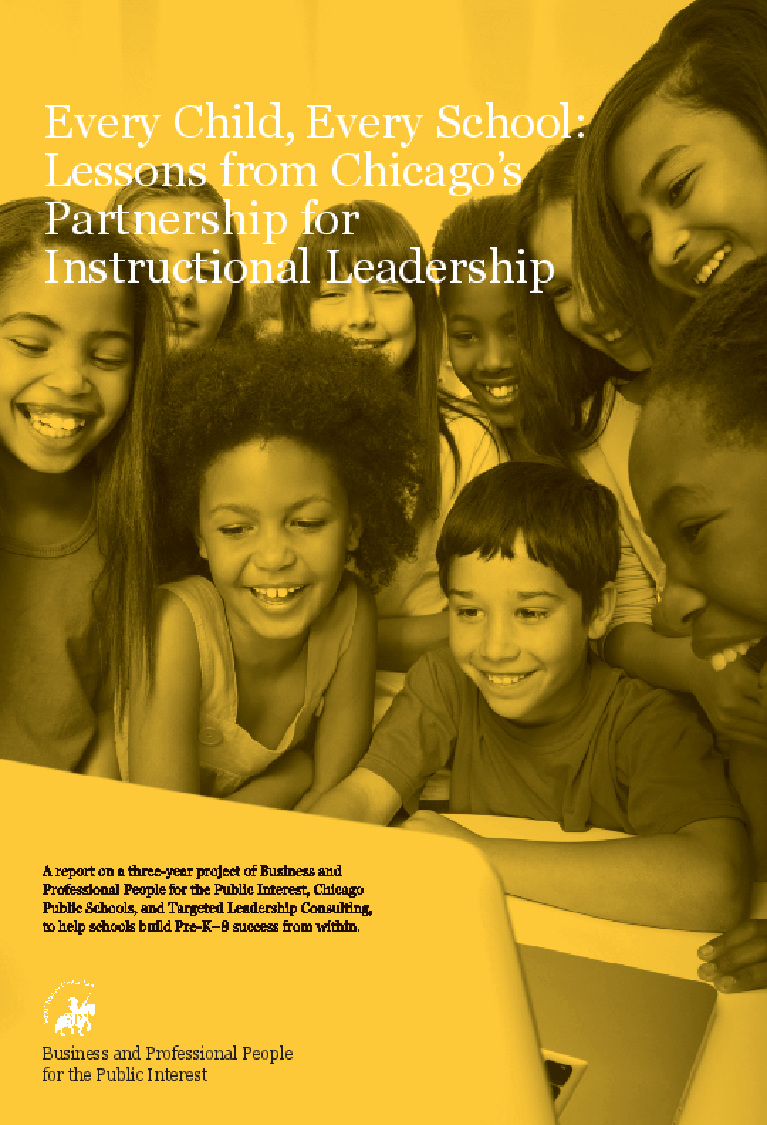 Every Child, Every School: Lessons from Chicago's Partnership for Instructional Leadership