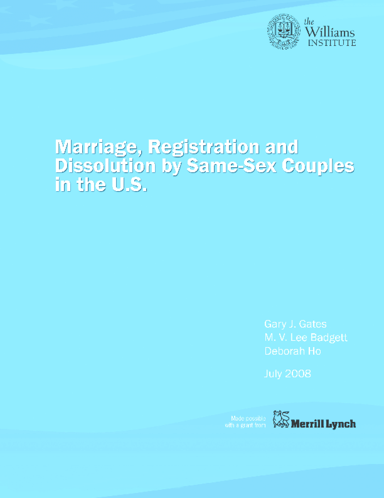 Marriage, Registration and Dissolution by Same-Sex Couples in the U.S.