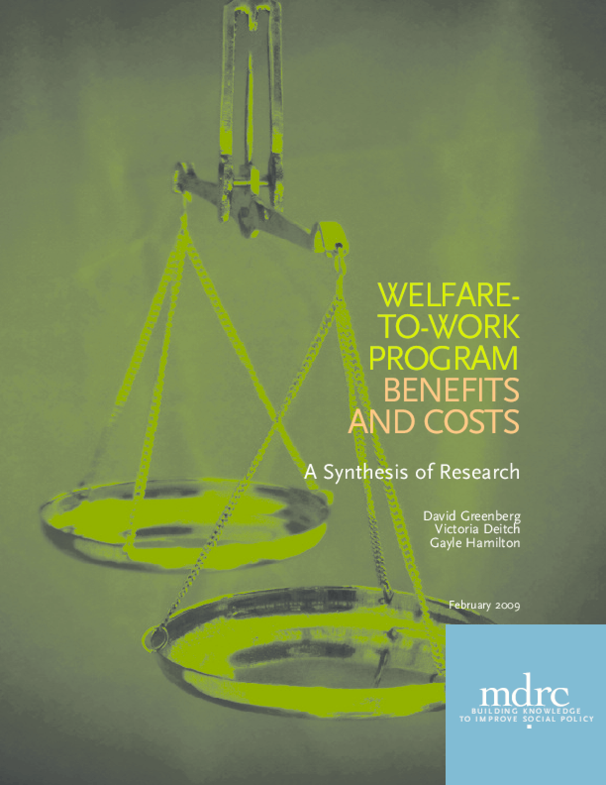 Welfare-to-Work Program Benefits and Costs: A Synthesis of Research