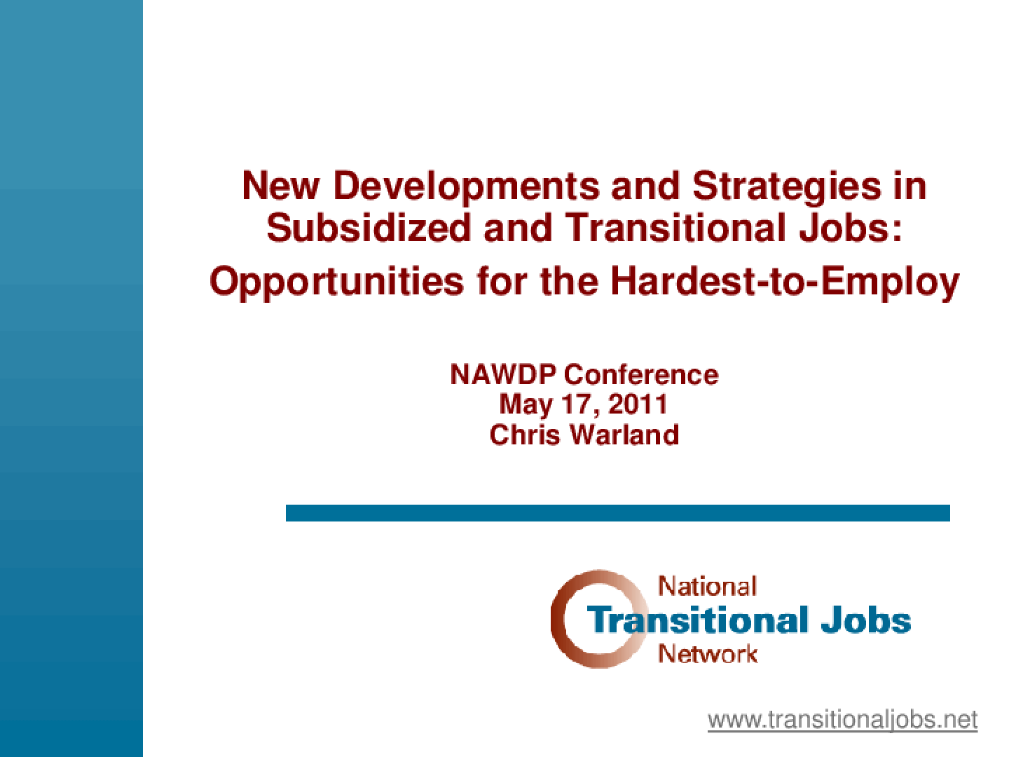 New Developments and Strategies in Subsidized and Transitional Jobs: Opportunities for the Hardest-to-Employ