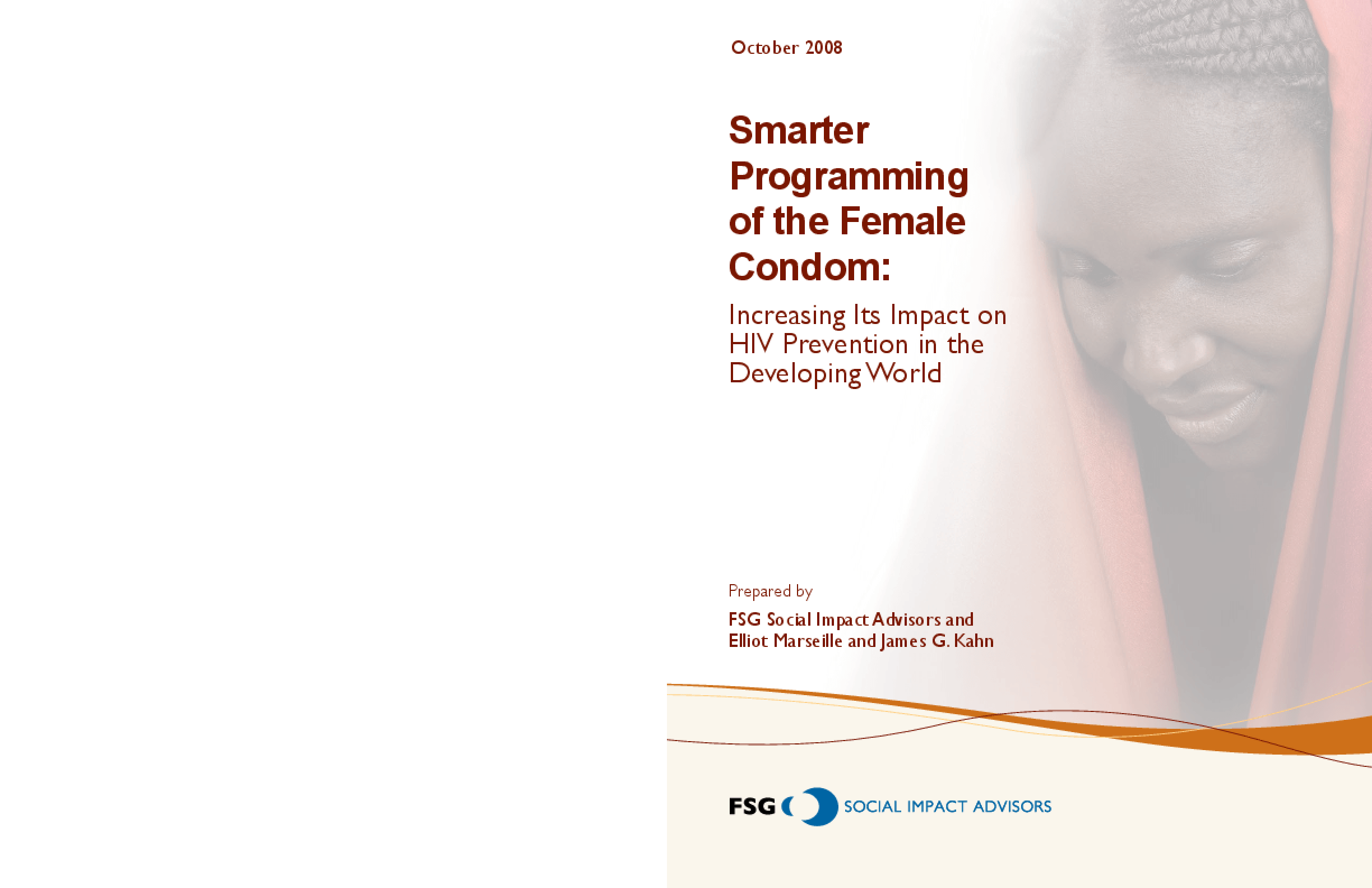 Smarter Programming of the Female Condom: Increasing Its Impact on HIV Prevention in the Developing World
