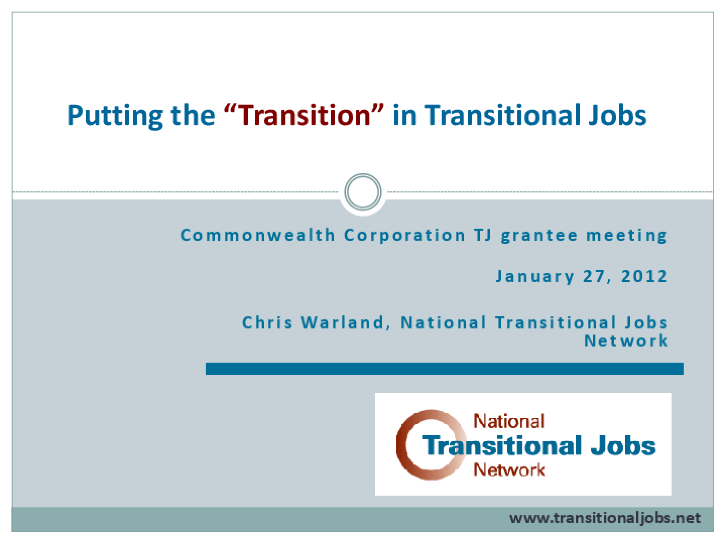 """Putting the """"Transition"""" in Transitional Jobs: Commonwealth Corporation Grantees"""