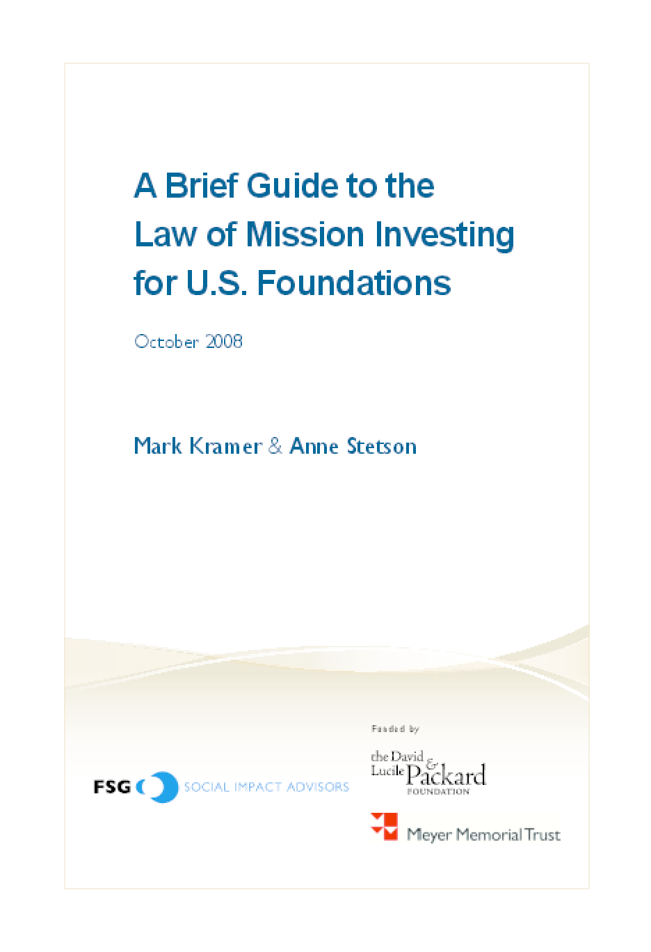 A Brief Guide to the Law of Mission Investing for U.S. Foundations