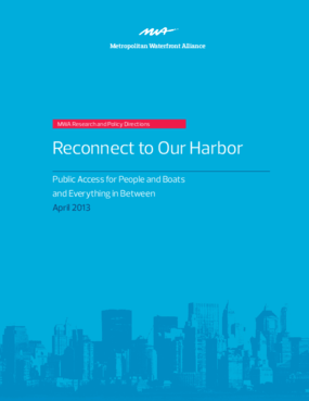 Reconnect to Our Harbor: Public Access for People and Boats and Everything In Between