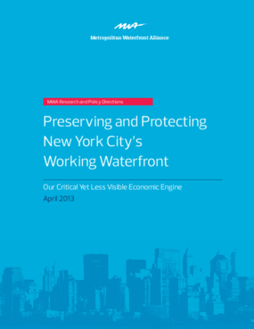 Preserving and Protecting New York City's Working Waterfront: Our Critical Yet Less Visible Economic Engine