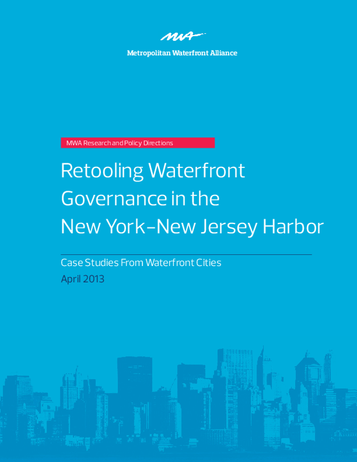 Retooling Waterfront Governance in the New York-New Jersey Harbor: Case Studies from Waterfront Cities