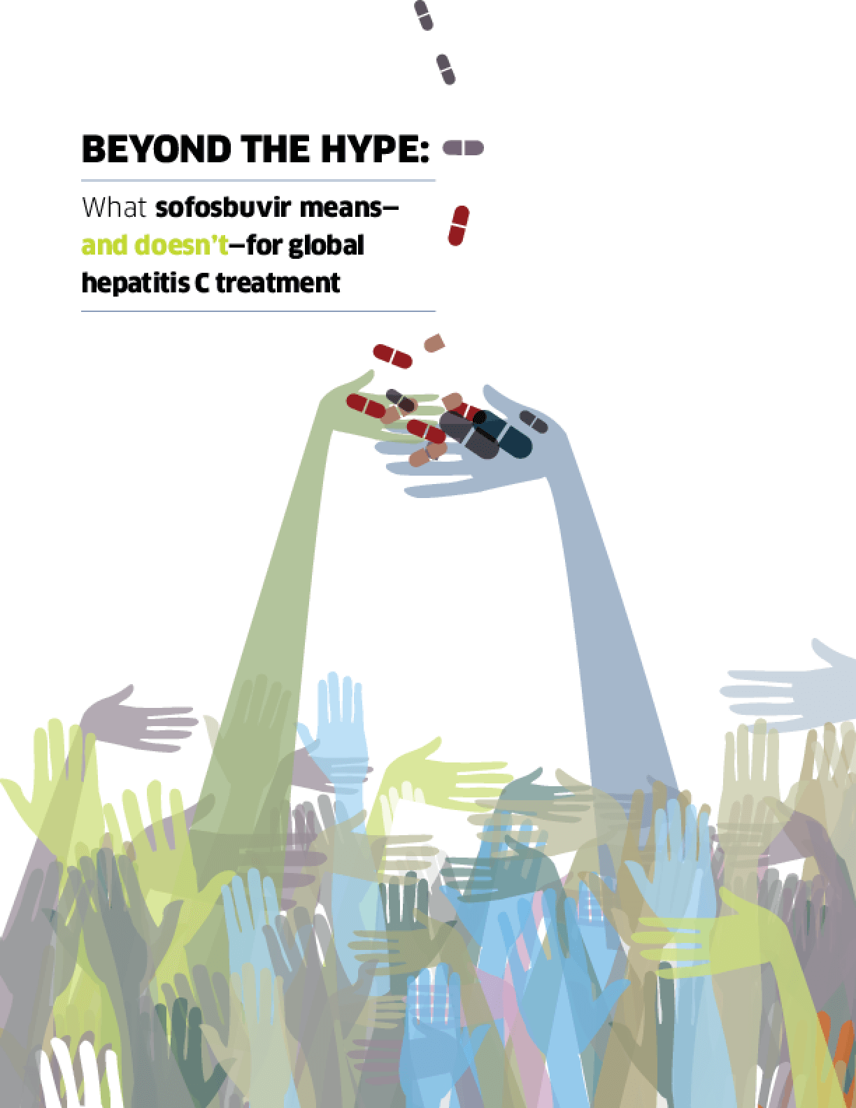 Beyond the Hype: What Sofosbuvir Means - and Doesn't - for Global Hepatitis C Treatment