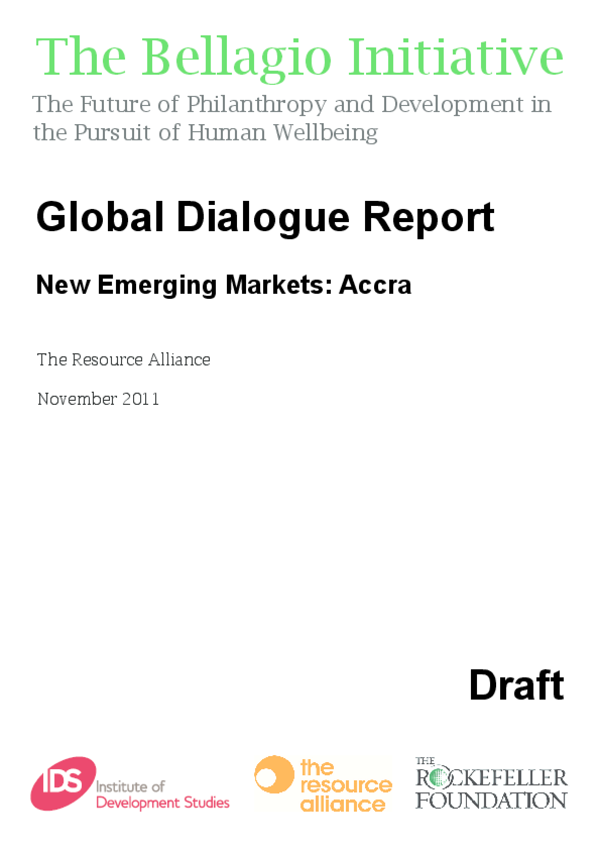 Global Dialogue Report - New Emerging Markets: Accra