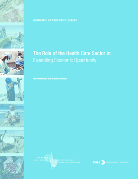 The Role of the Health Care Sector in Expanding Economic Opportunity