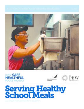 Serving Healthy School Meals: U.S. Schools Need Updated Kitchen Equipment