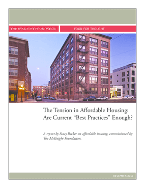The Tension in Affordable Housing: Are Current 'Best Practices' Enough?