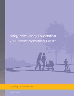 Marguerite Casey Foundation 2010 Impact Assessment Report