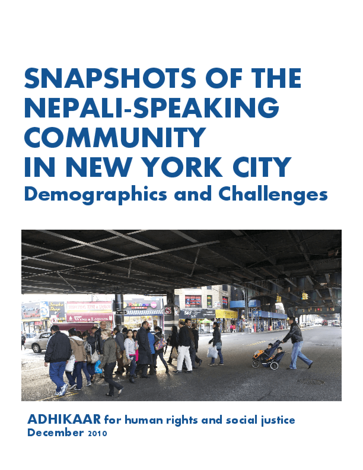 Snapshots of the Nepali-Speaking Community in New York City: Demographics and Challenges