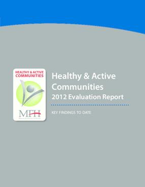 Healthy & Active Communities: 2012 Evaluation Report