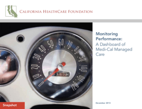 Monitoring Performance: A Dashboard of Medi-Cal Managed Care