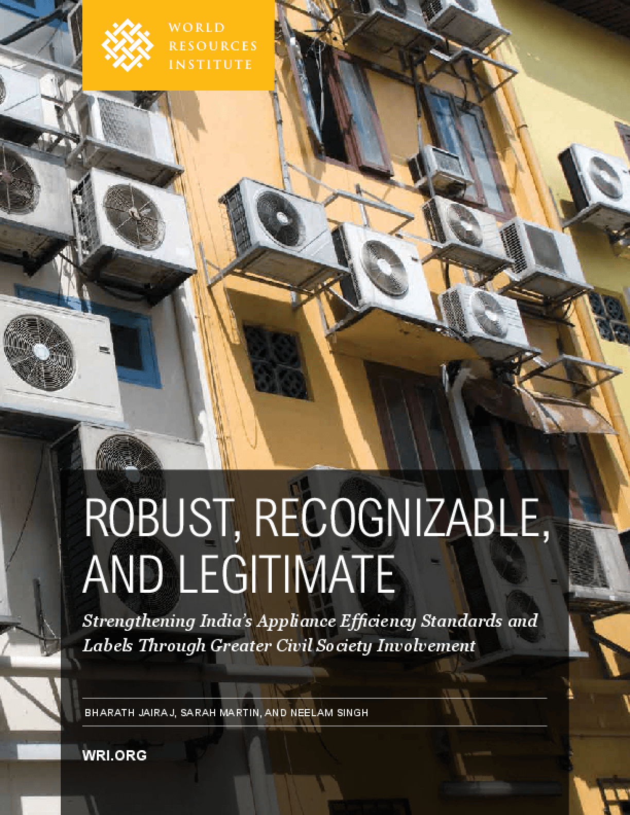 Robust, Recognizable and Legitimate: Strengthening India's Appliance Efficiency Standards and Labels Through Greater Civil Society Involvement
