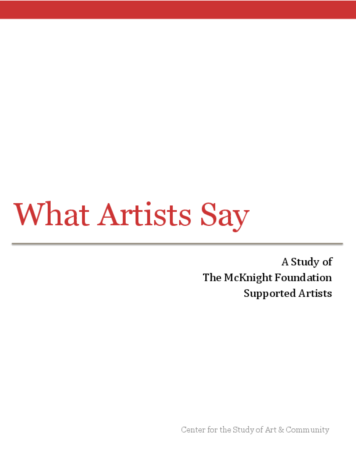 What Artists Say: A Study of The McKnight Foundation Supported Artists
