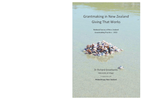 Grantmaking in New Zealand: Giving That Works