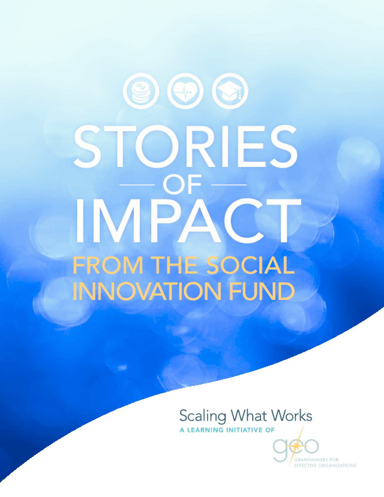 Stories of Impact from the Social Innovation Fund