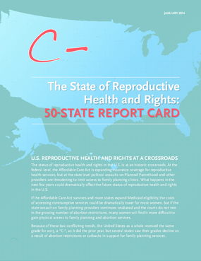 The State of Reproductive Health and Rights: 50 State Report Card