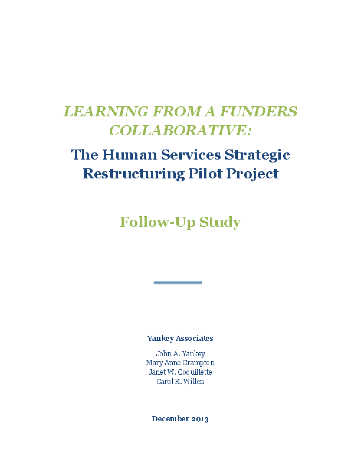 Learning from a Funders' Collaborative: The Human Services Strategic Restructuring Pilot Project