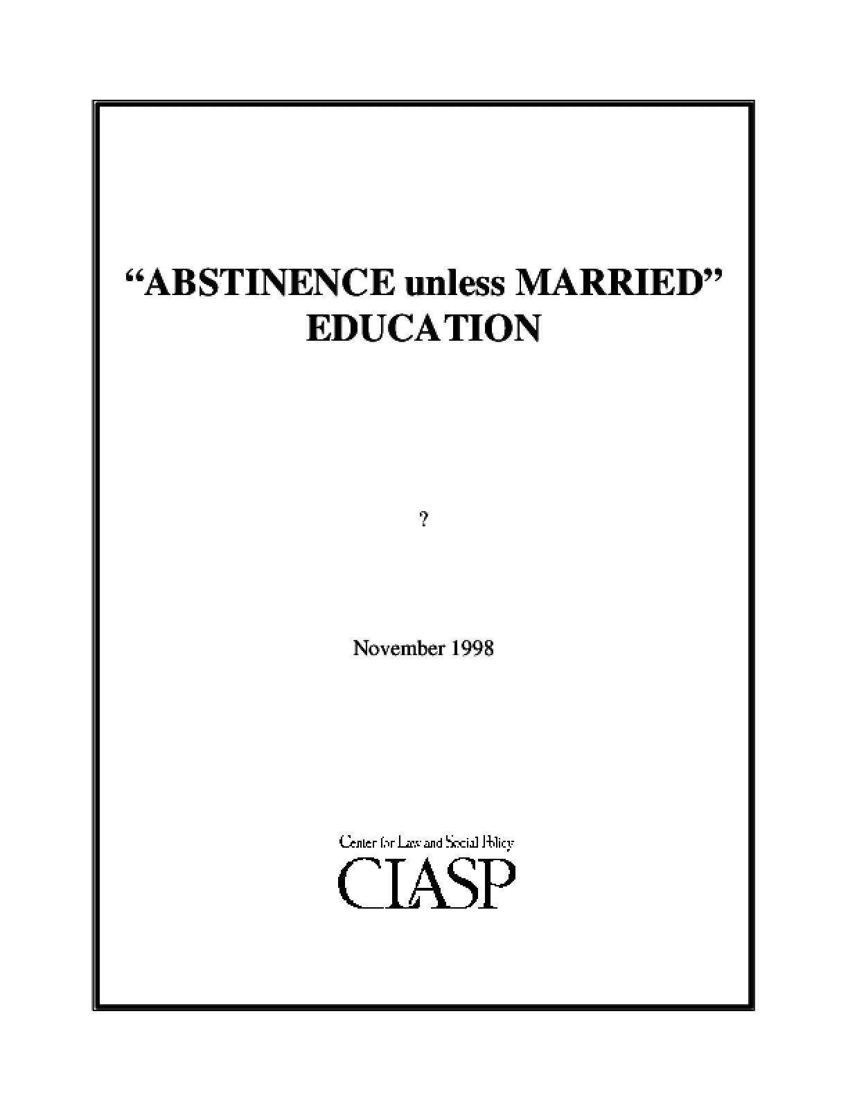 """Abstinence Unless Married"" Education"