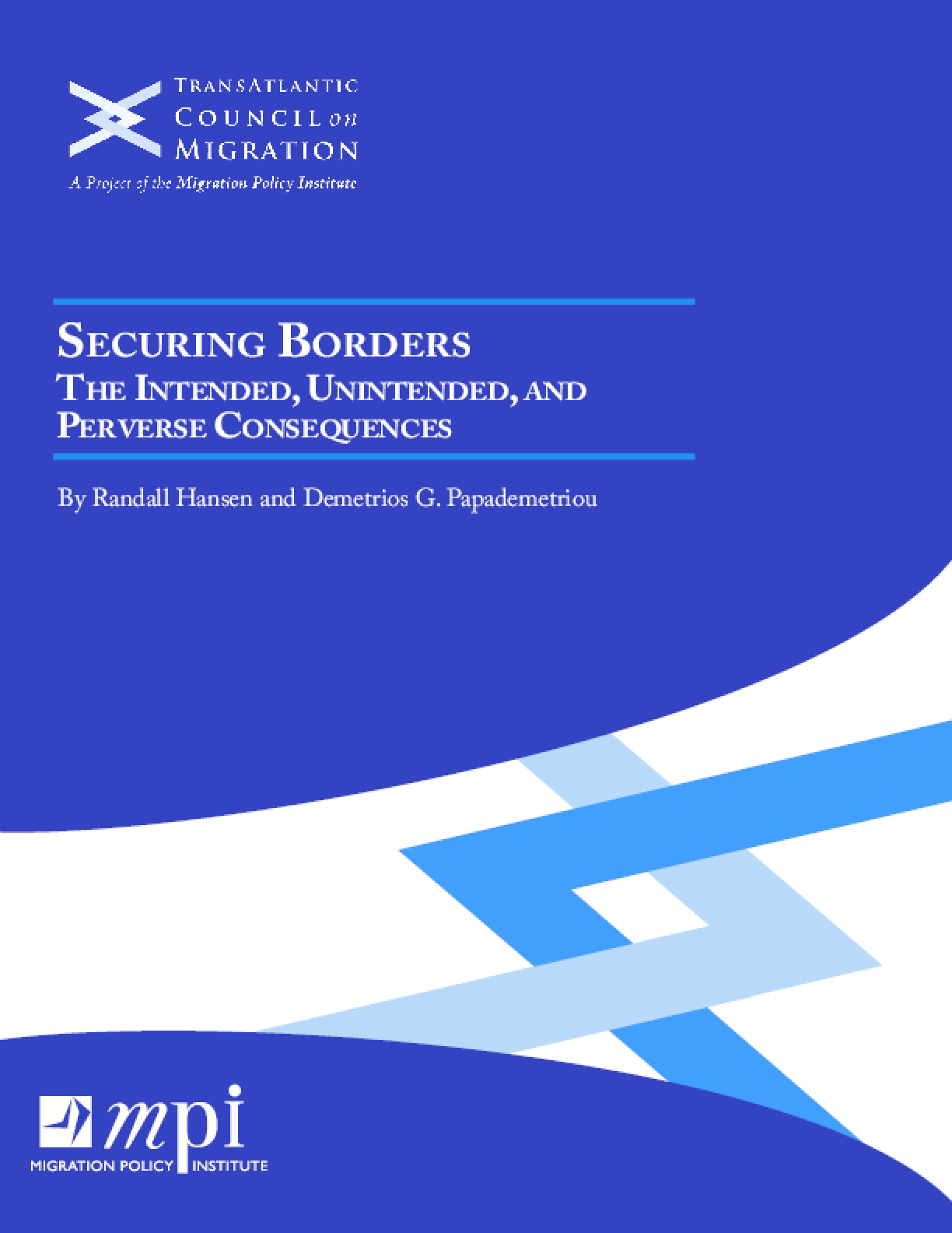 Securing Borders: The Intended, Unintended and Perverse Consequences.