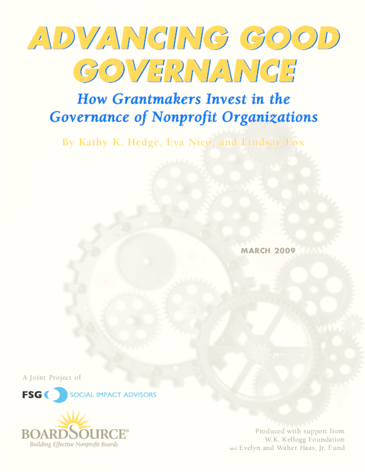 Advancing Good Governance: How Grantmakers Invest in the Governance of Nonprofit Organizations