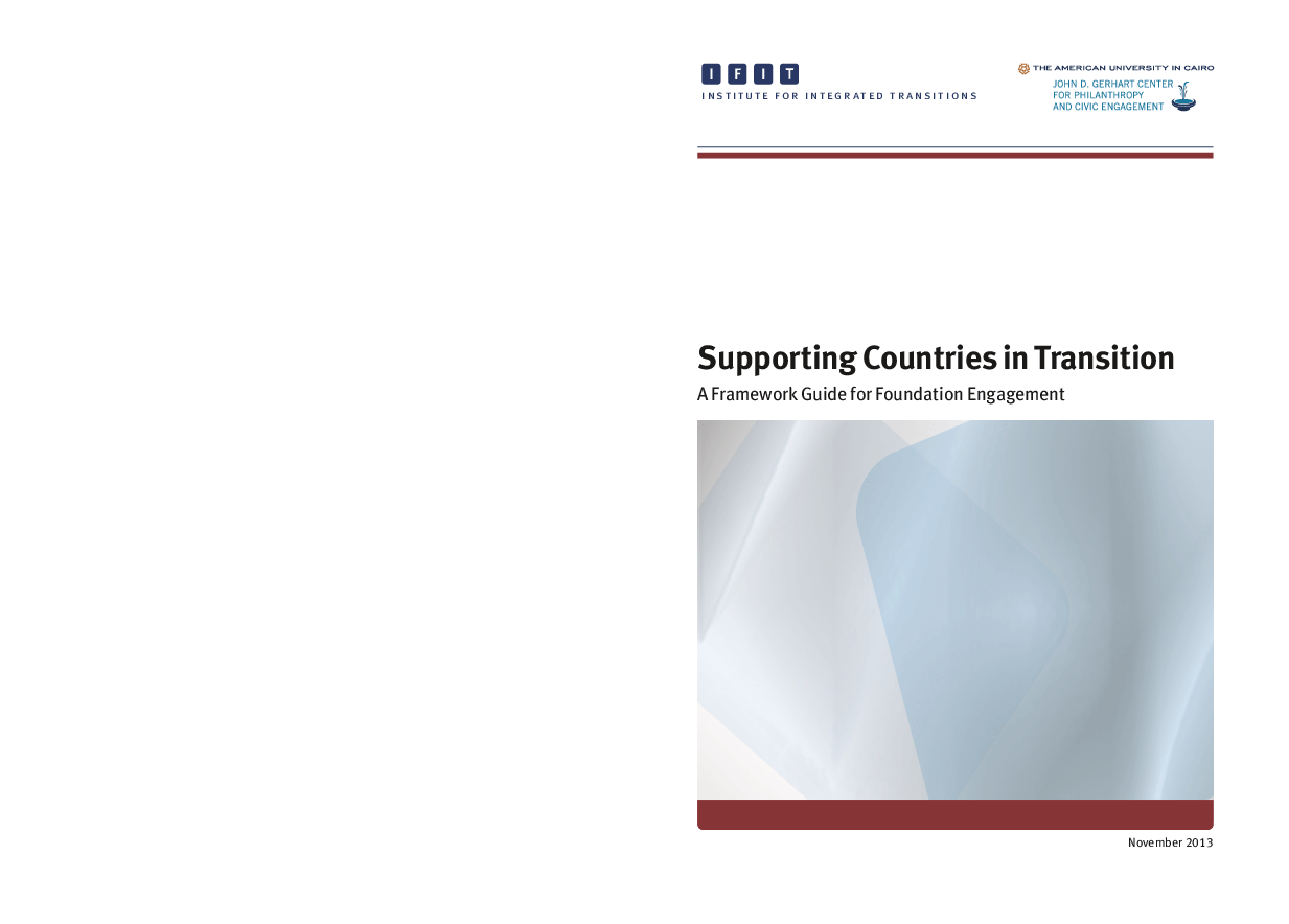 Supporting Countries in Transition: A Framework Guide for Foundation Engagement