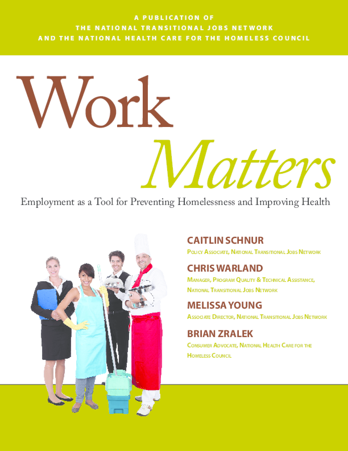 Work Matters: Employment as a Tool for Preventing Homelessness and Improving Health