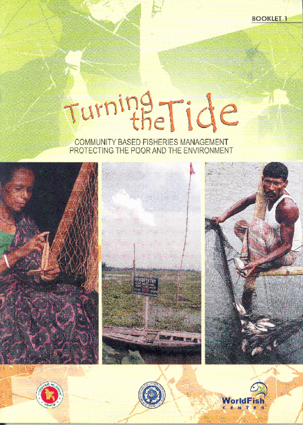 Turning the Tide: Community Based Fisheries Management Protecting the Poor and the Environment