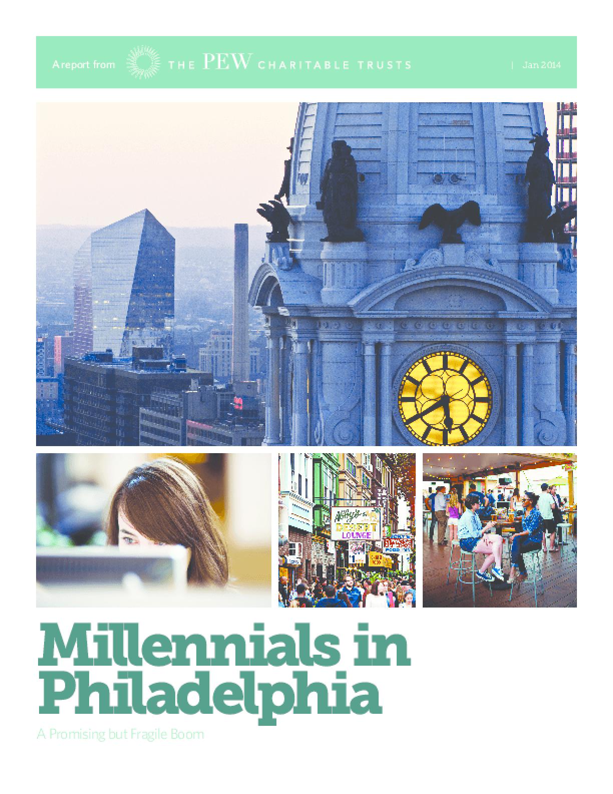 Millennials in Philadelphia: A Promising but Fragile Boom