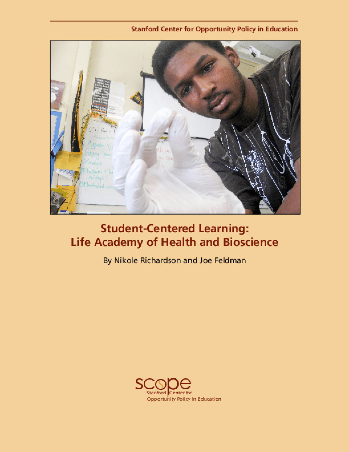Student-Centered Learning: Life Academy of Health and Bioscience