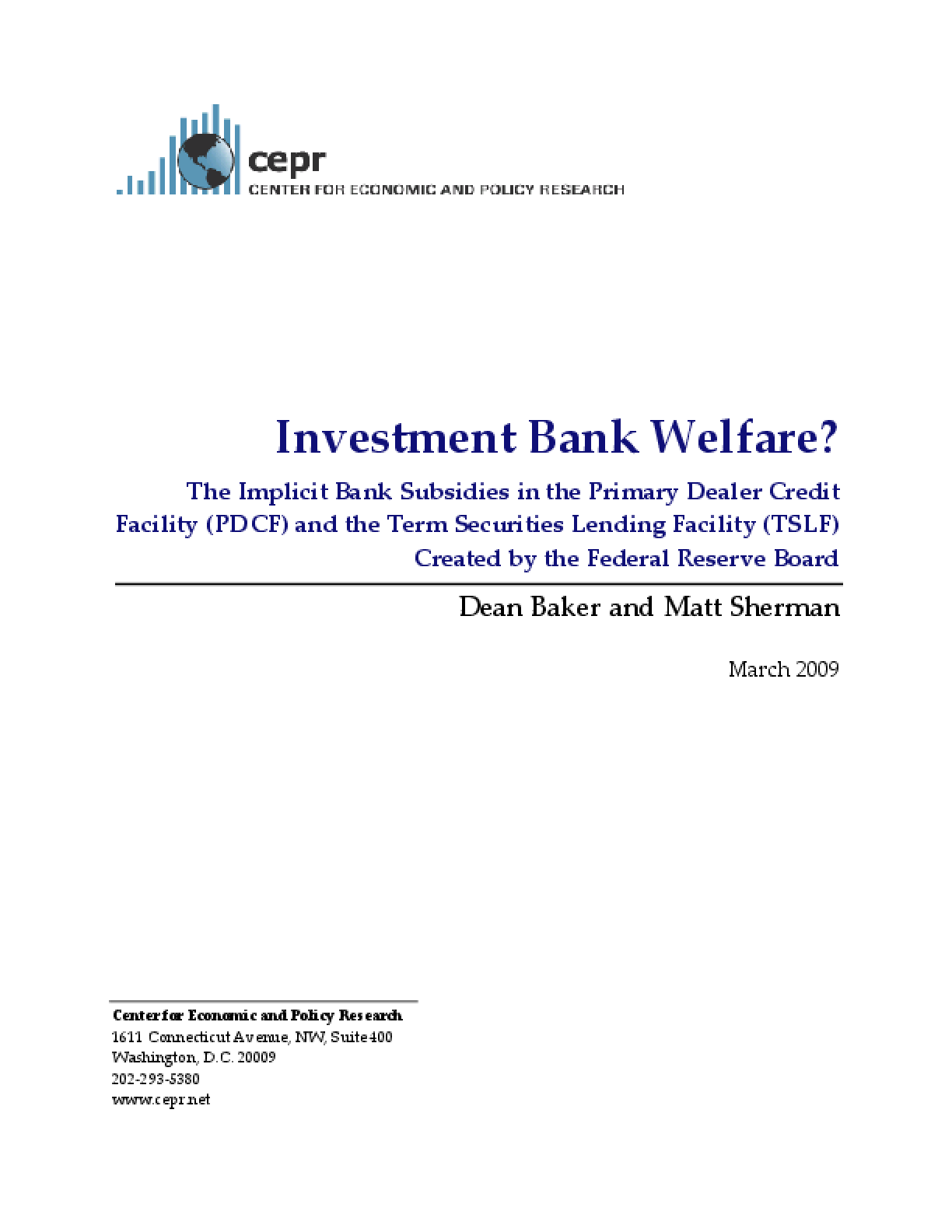 Investment Bank Welfare?
