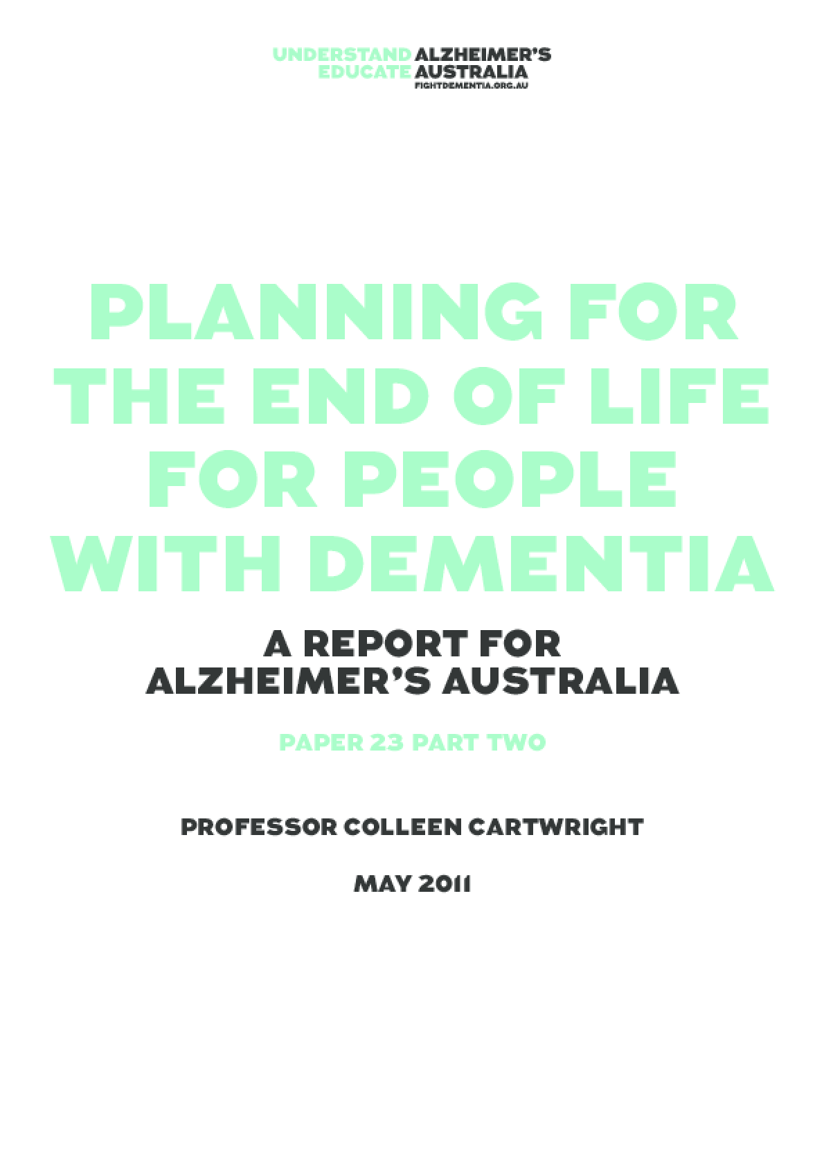Planning for the End of Life for People with Dementia - Part 2