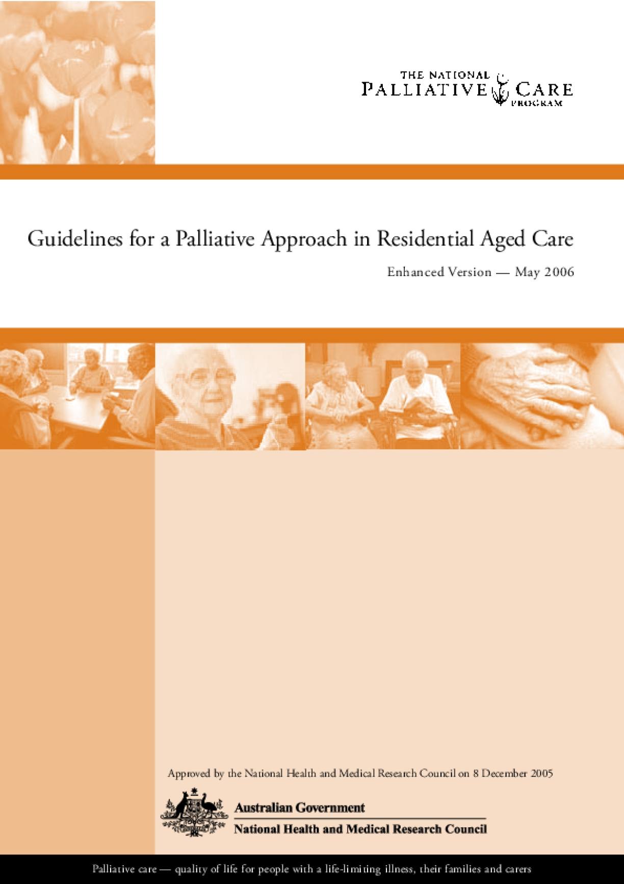 Guidelines for a Palliative Approach in Residential Aged Care - Enhanced version