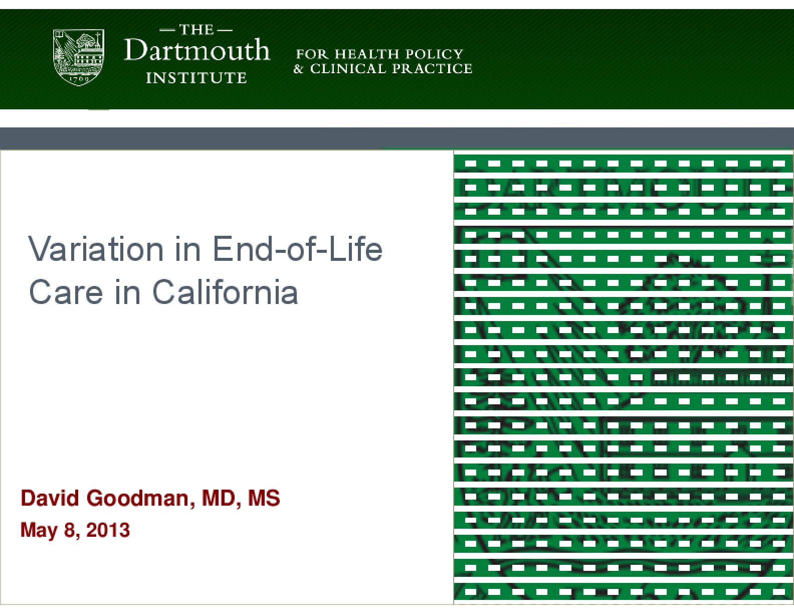 Variation in End-of-Life Care in California