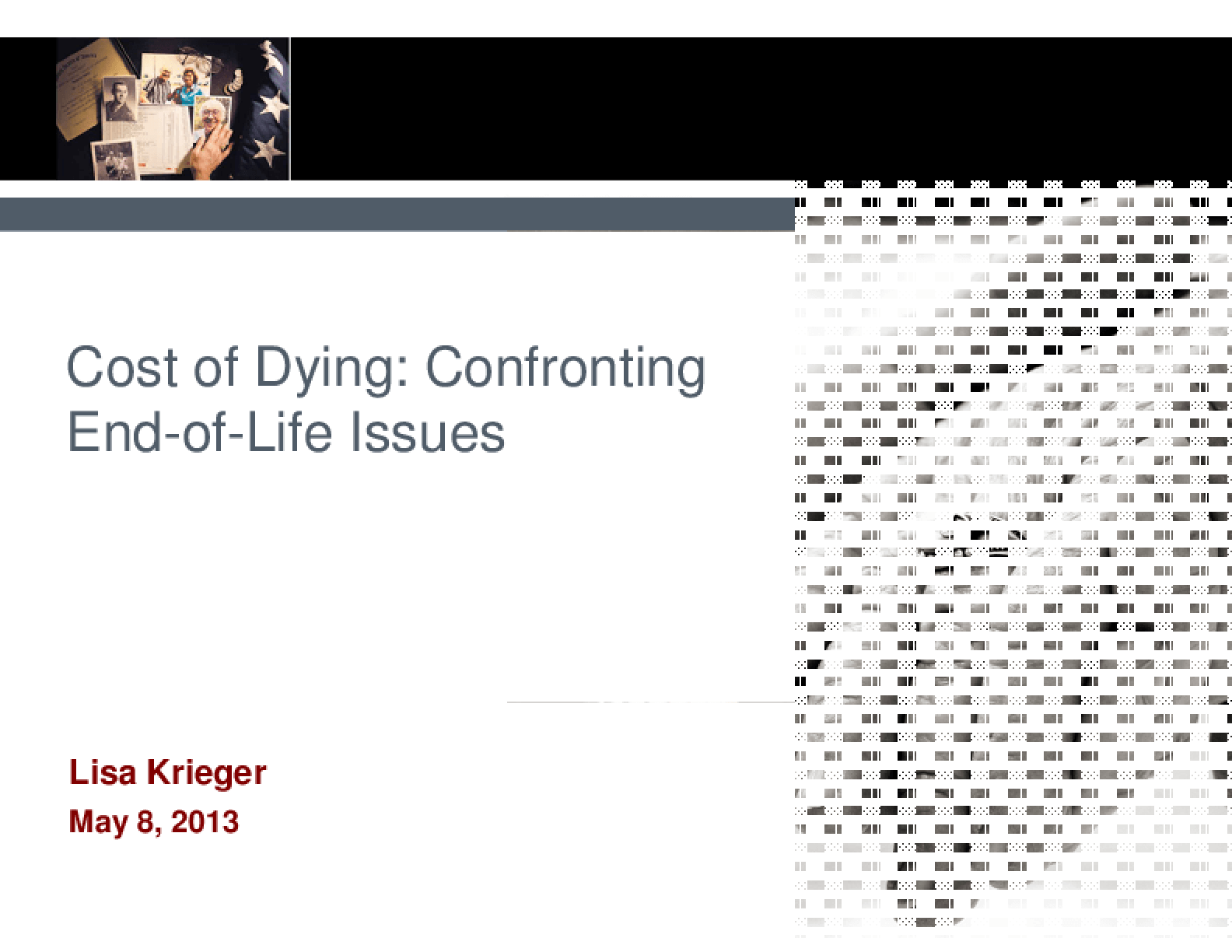 Cost of Dying: Confronting End-of-Life Care Issues