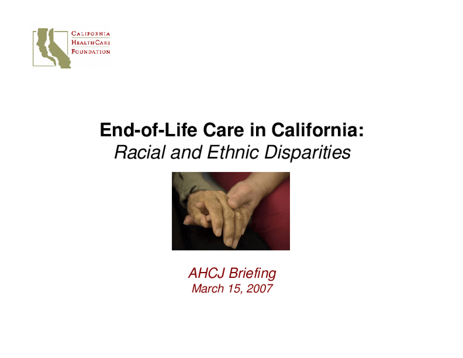 End-of-Life Care in California: Racial and Ethnic Disparities