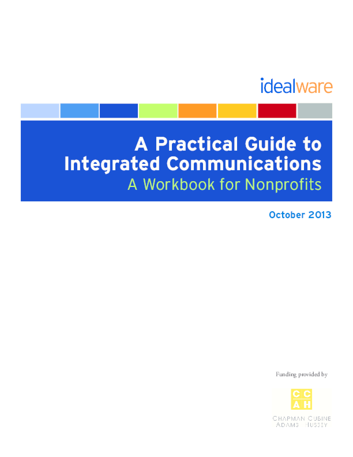 A Practical Guide to Integrated Communications: A Workbook for Nonprofits