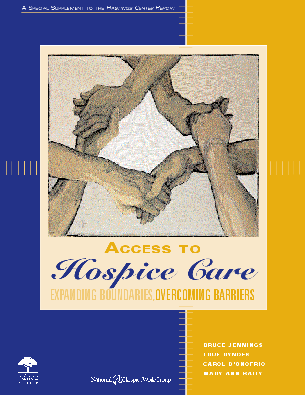 Access to Hospice Care: Expanding Boundaries, Overcoming Barriers