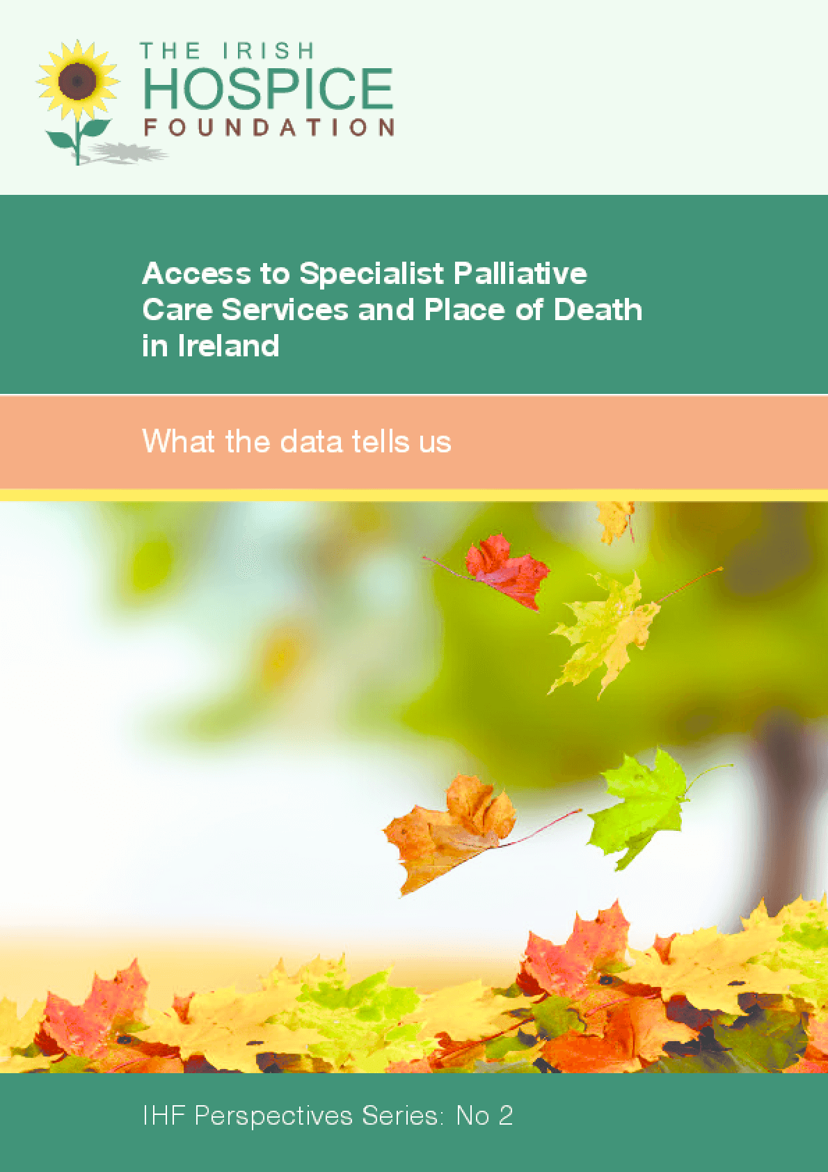 Access to Specialist Palliative Care Services and Place of Death in Ireland