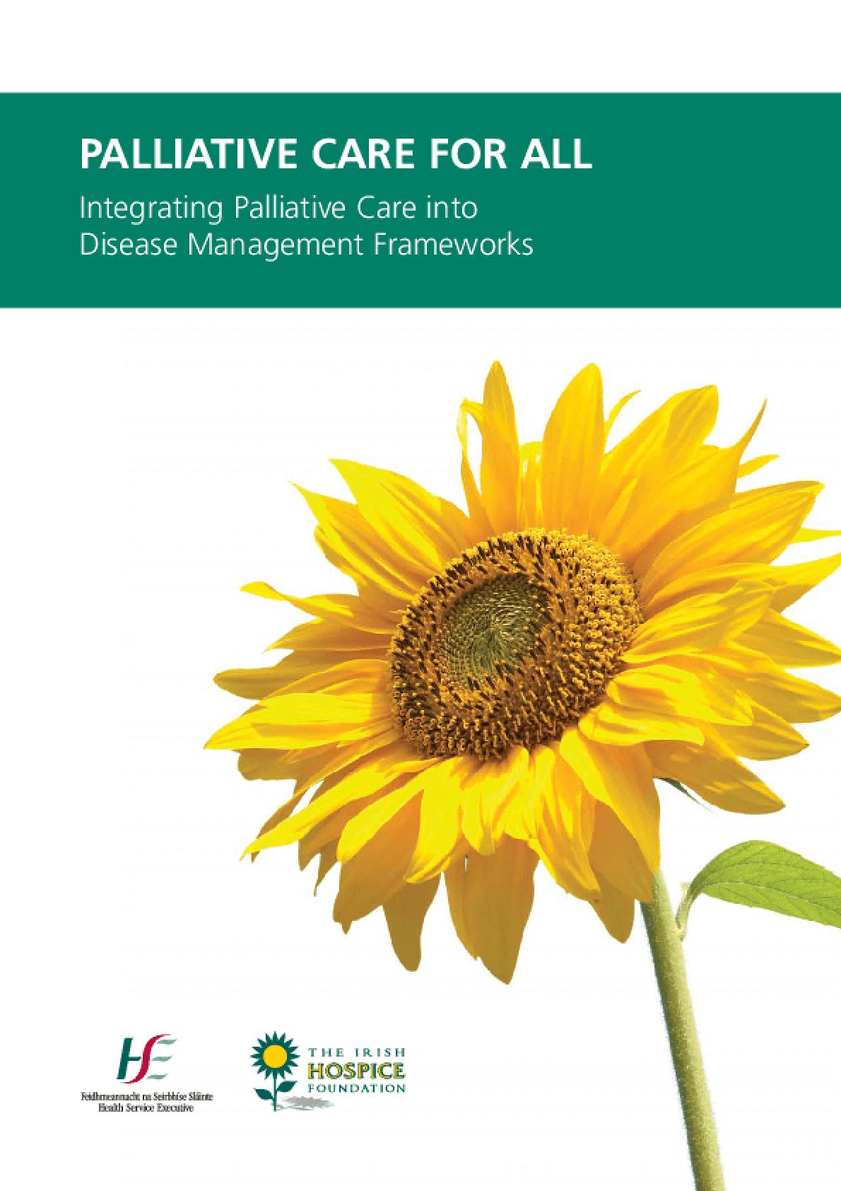 Palliative Care for All: Integrating Palliative Care into Disease Management Frameworks