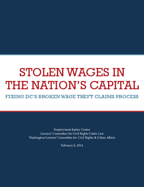 Stolen Wages in the Nation's Capital: Fixing DC's Broken Wage Theft Claims Process