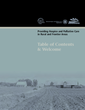 Providing Hospice and Palliative Care in Rural and Frontier Areas