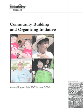 Community Building and Organizing Annual Report July 2005-June 2006
