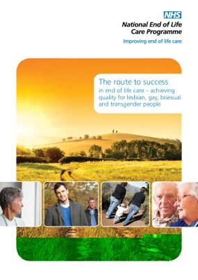 The Route to Success in End-of-Life Care: Achieving Quality for Lesbian, Gay, Bisexual and Transgender People