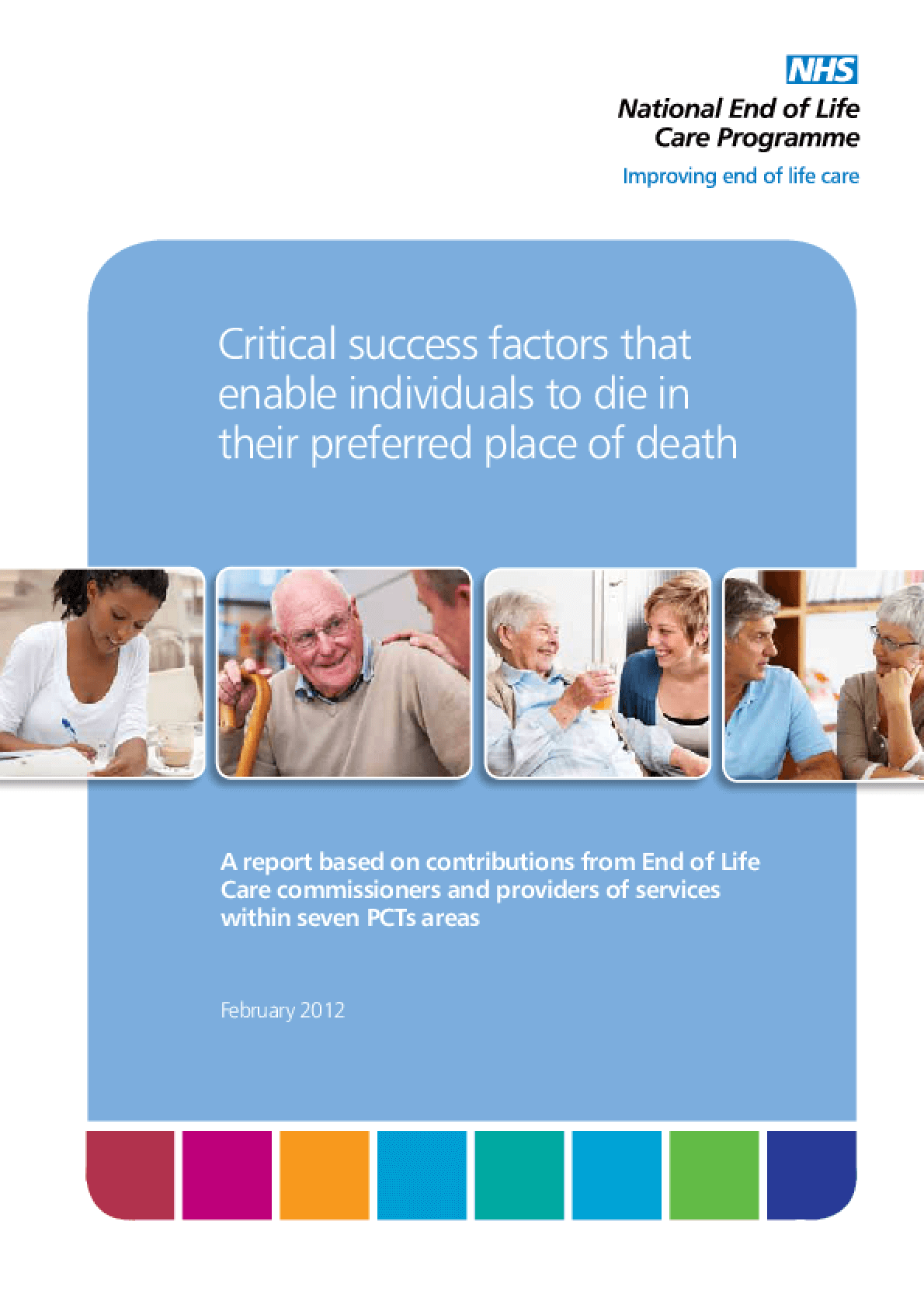 Critical Success Factors that Enable Individuals to Die in their Preferred Place of Death