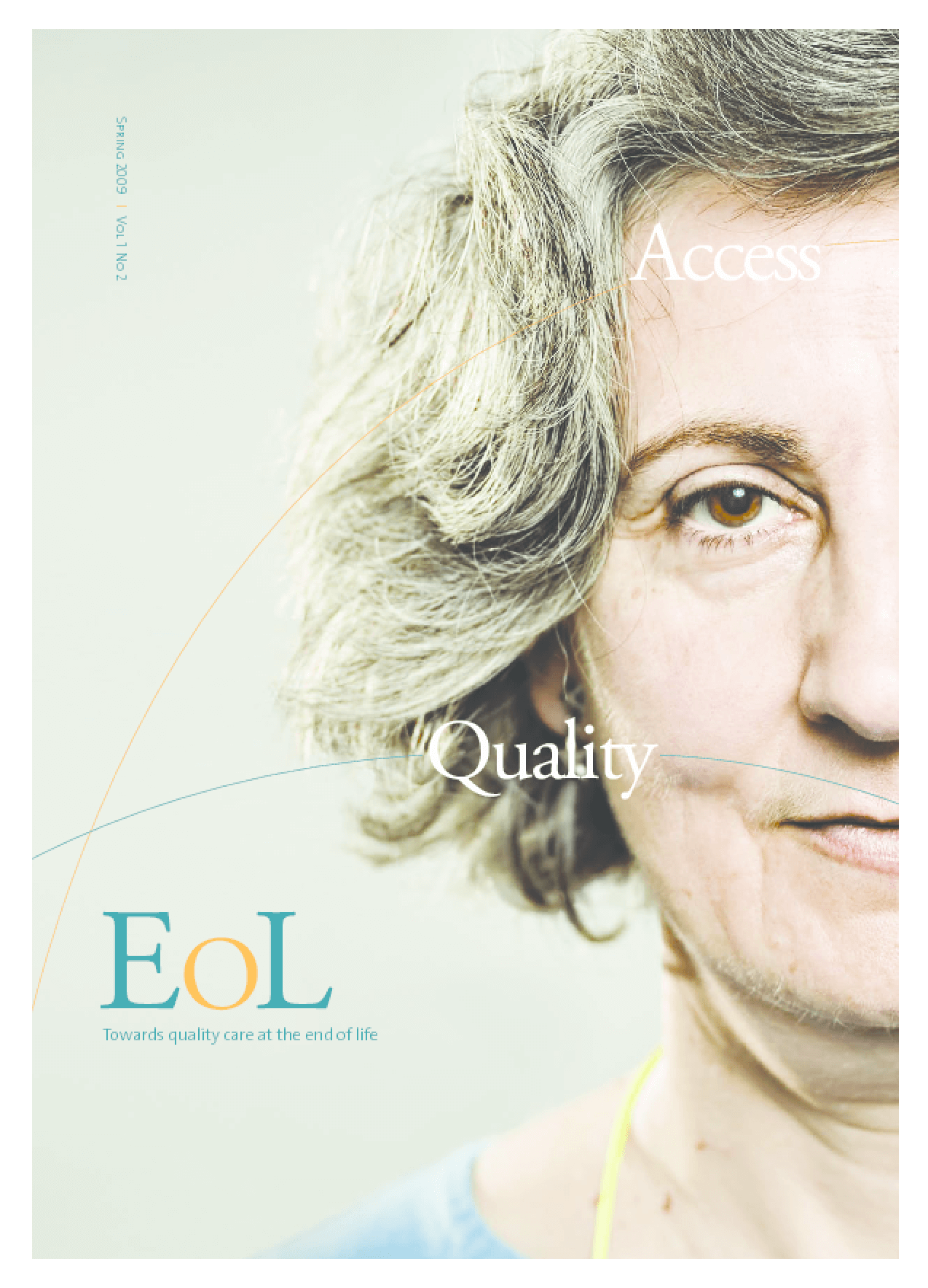 EoL: Towards Quality Care at the End of Life
