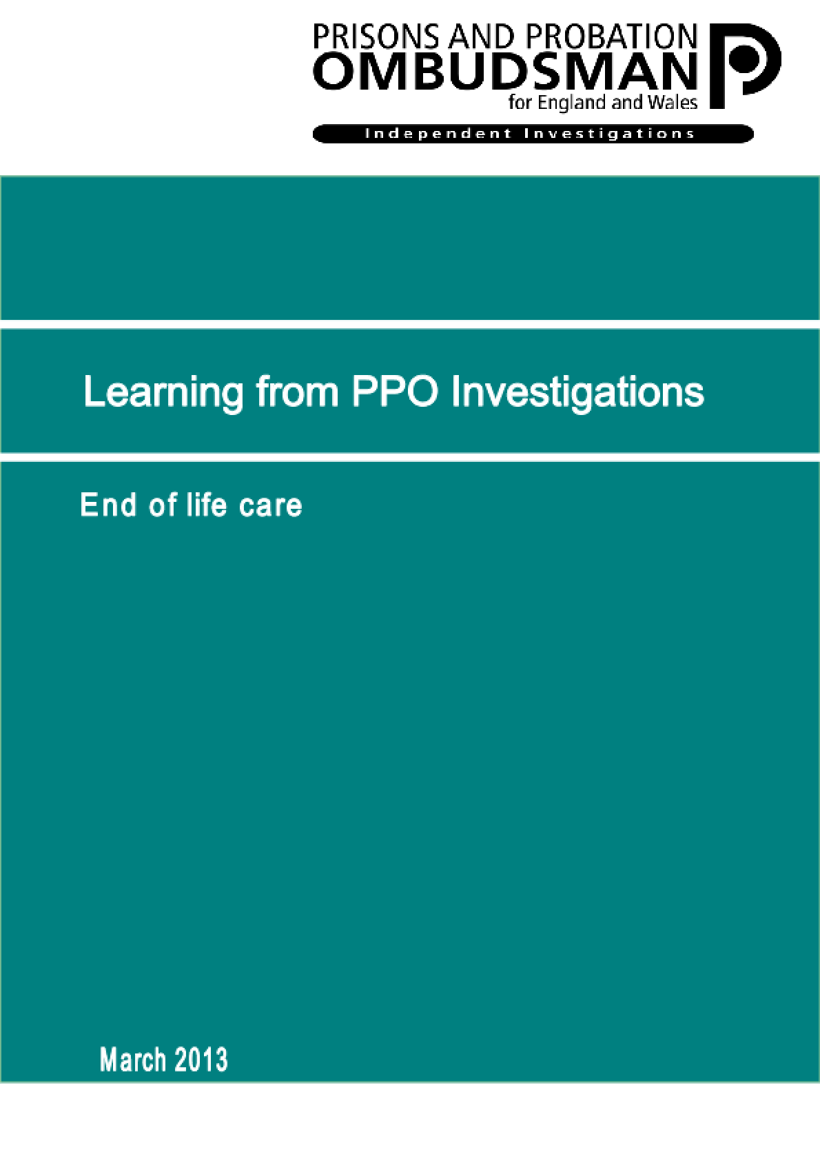 Learning from PPO Investigations: End-of-Life Care